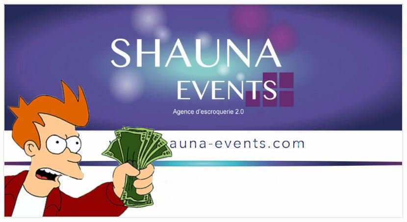 Shauna Events, l'envers du décor