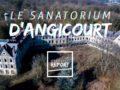Le Sanatorium d'Angicourt