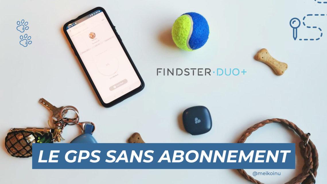 Le traceur GPS de Meïko : Le Findster Duo+